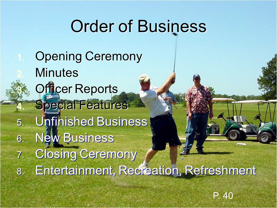 Order of Business Opening Ceremony Minutes Officer Reports