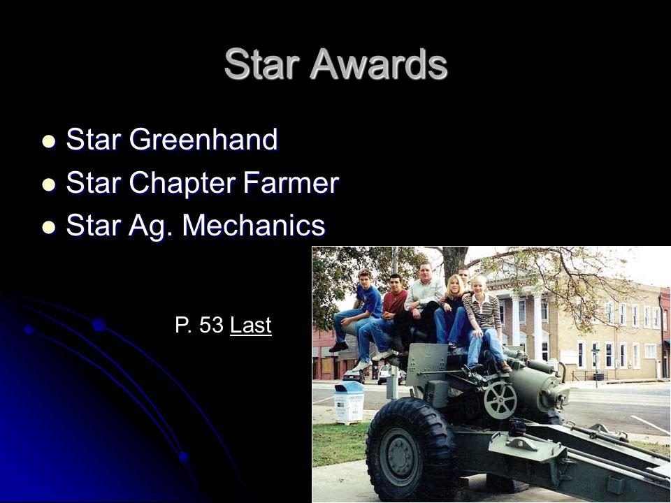 Star Awards Star Greenhand Star Chapter Farmer Star Ag. Mechanics
