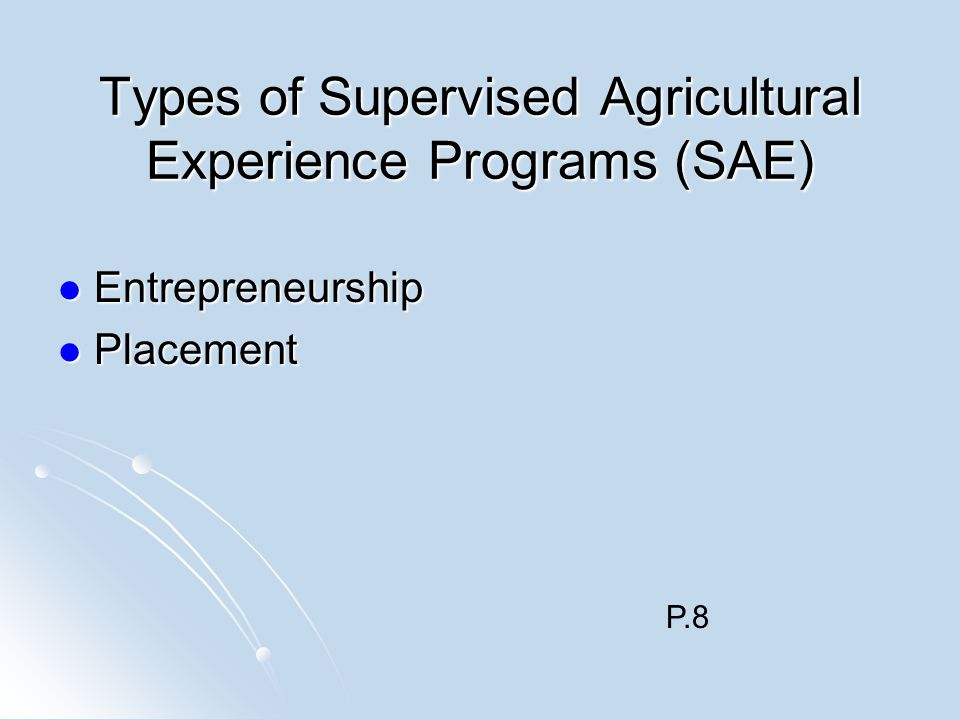 Types of Supervised Agricultural Experience Programs (SAE)