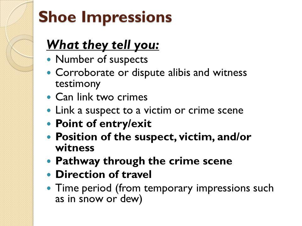 Shoe Impressions What they tell you: Number of suspects