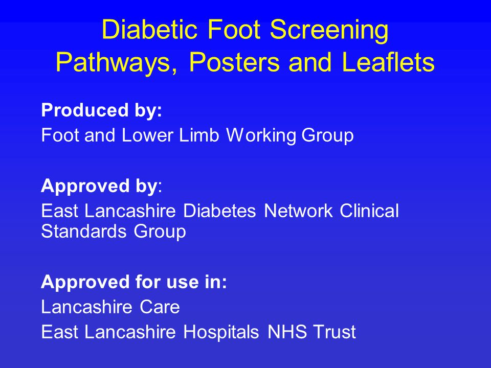 Diabetic Foot Screening Pathways, Posters and Leaflets