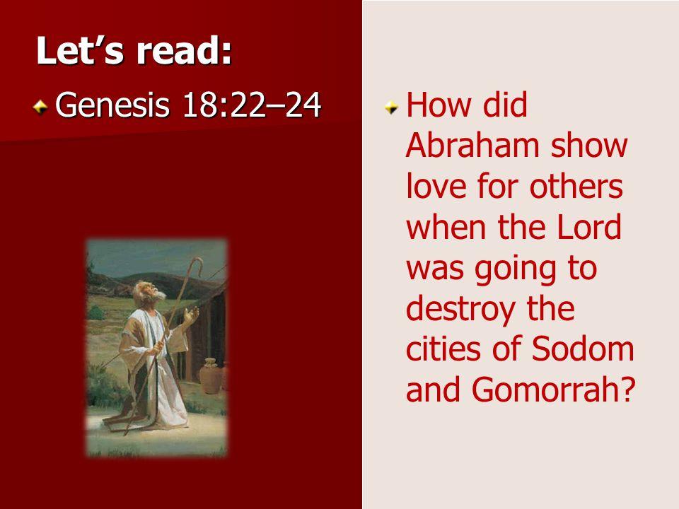 Let's read: Genesis 18:22–24.
