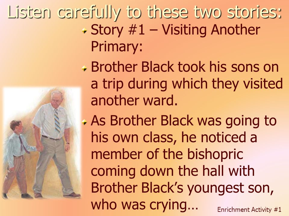 Listen carefully to these two stories: