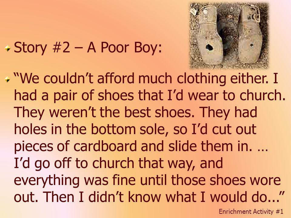 Story #2 – A Poor Boy: