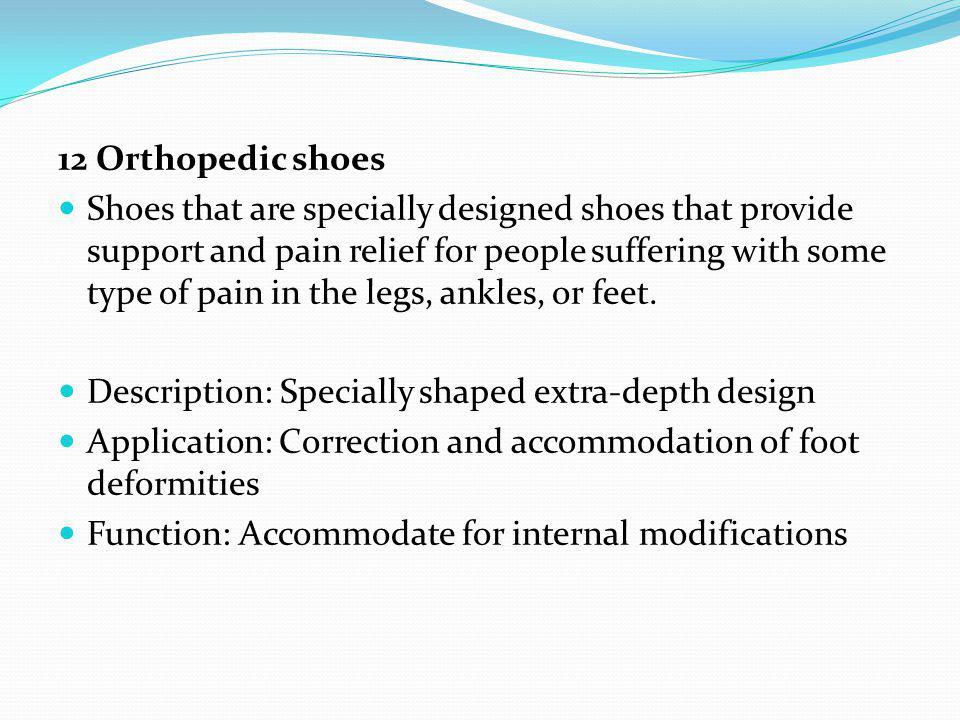 12 Orthopedic shoes