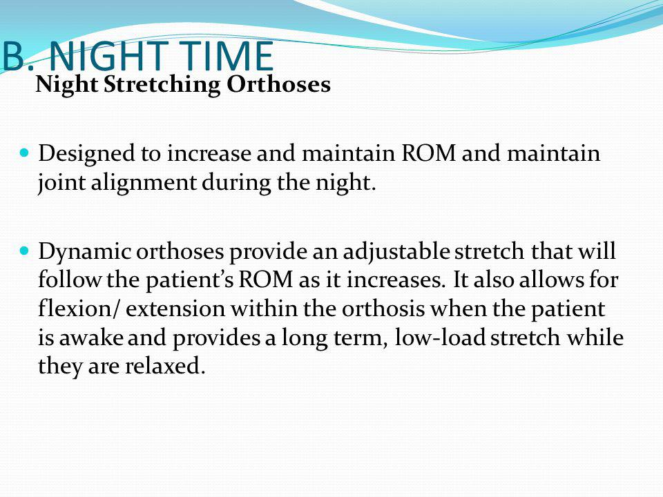 B. NIGHT TIME Night Stretching Orthoses
