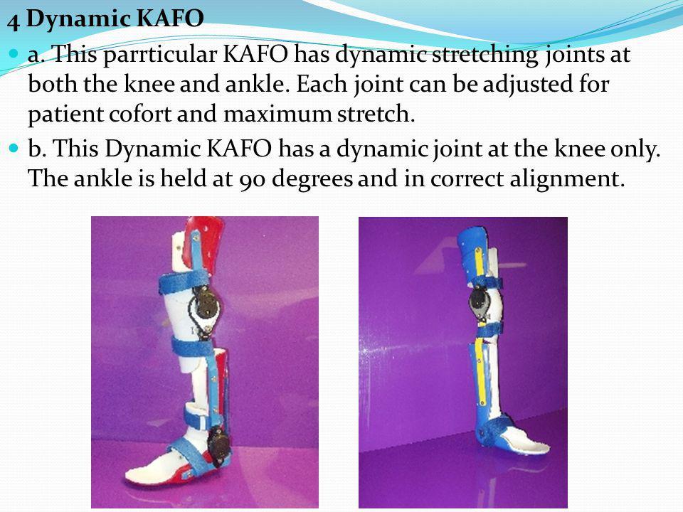4 Dynamic KAFO