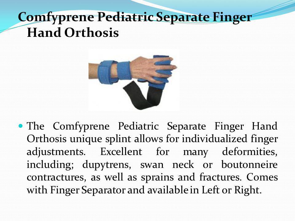 Comfyprene Pediatric Separate Finger Hand Orthosis