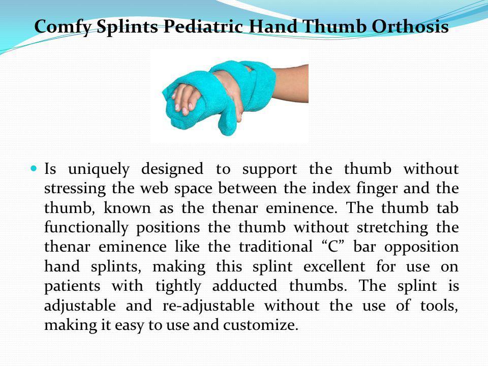 Comfy Splints Pediatric Hand Thumb Orthosis