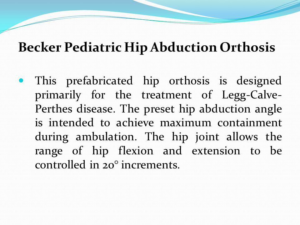 Becker Pediatric Hip Abduction Orthosis