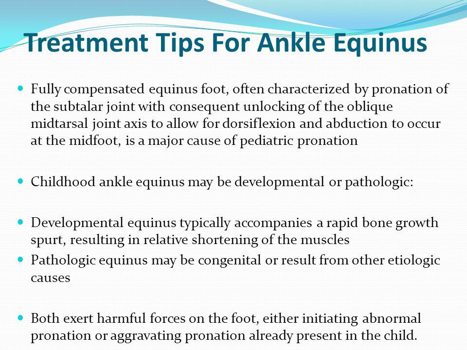 Treatment Tips For Ankle Equinus