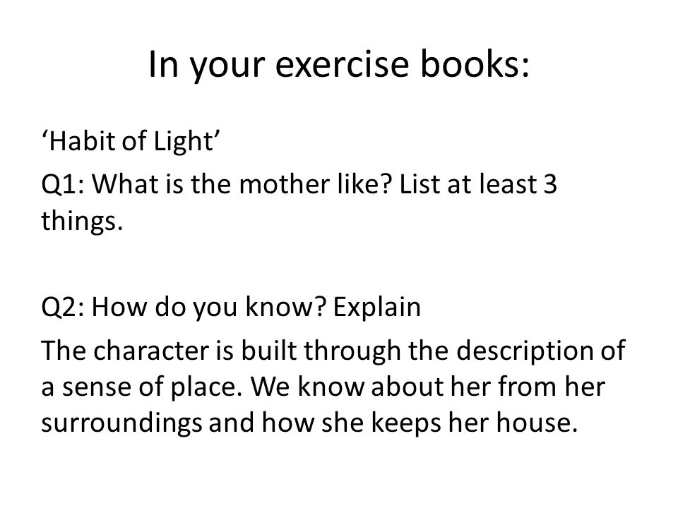 In your exercise books: