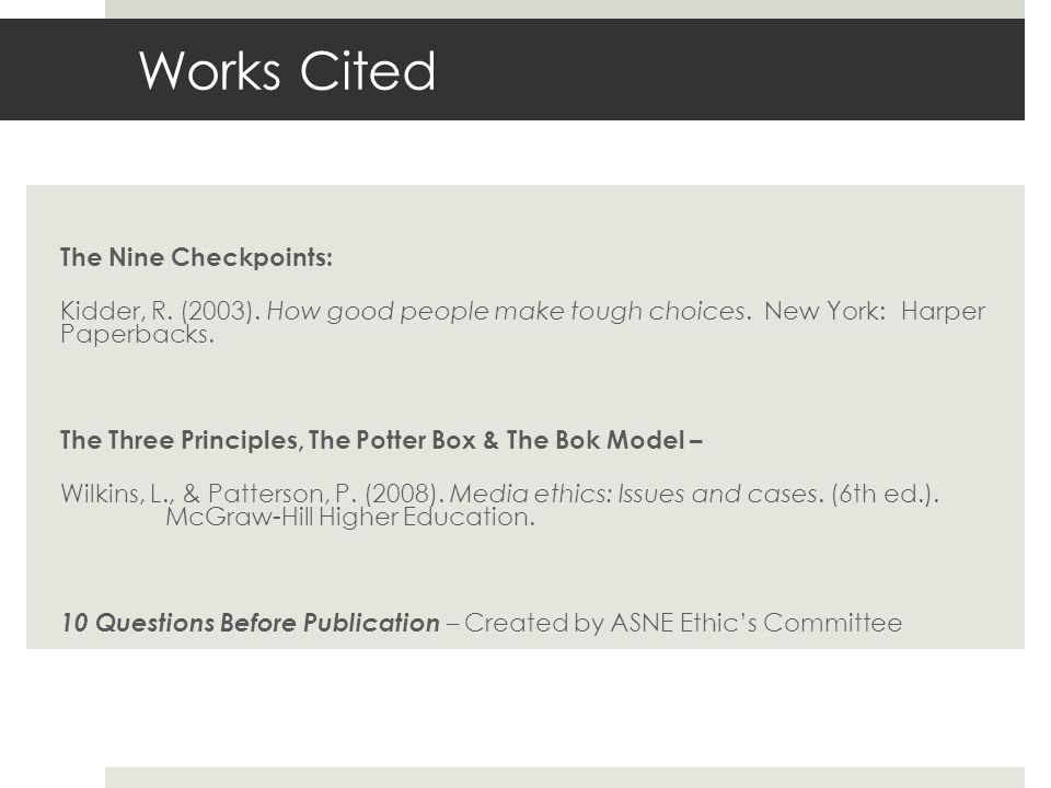 Works Cited The Nine Checkpoints: