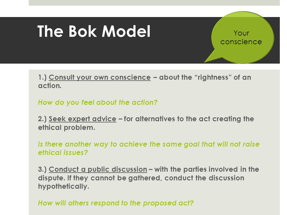 The Bok Model Your conscience