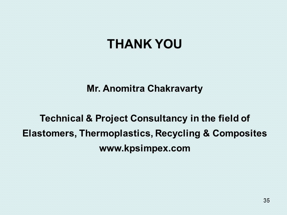 THANK YOU Mr. Anomitra Chakravarty