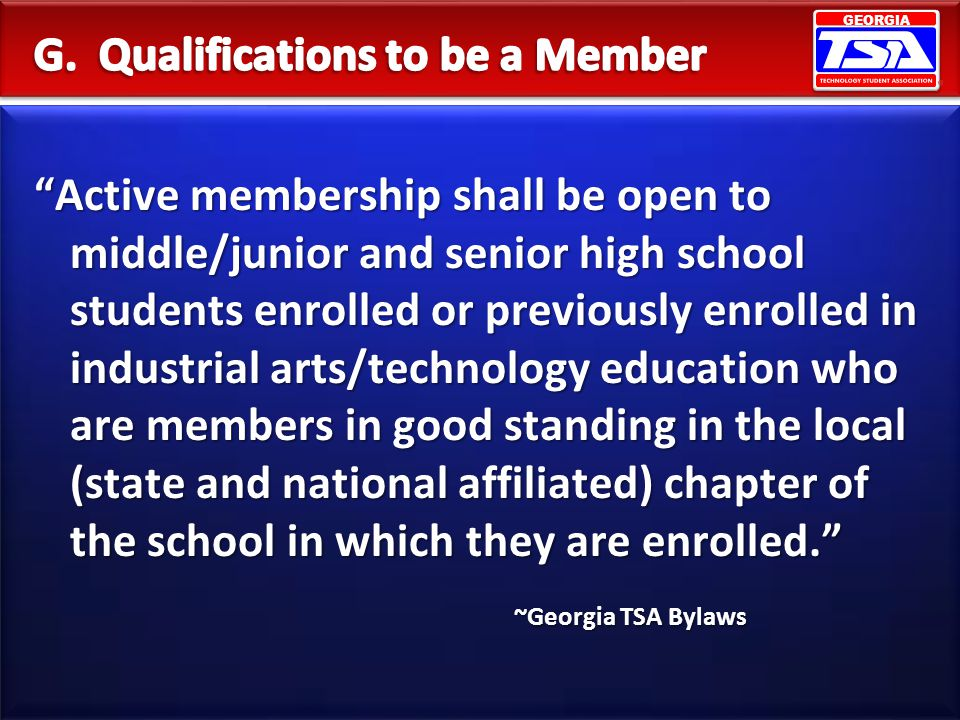 G. Qualifications to be a Member
