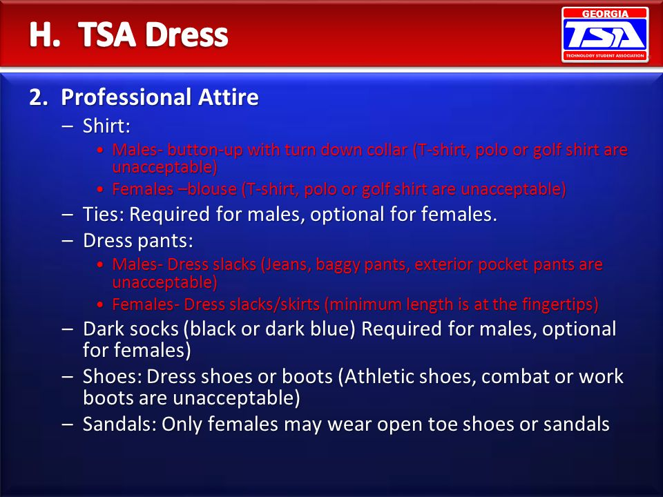 H. TSA Dress 2. Professional Attire Shirt: