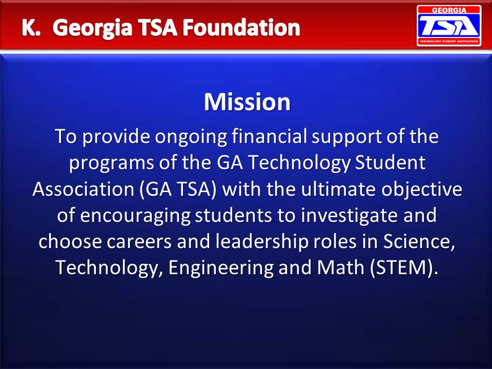 K. Georgia TSA Foundation