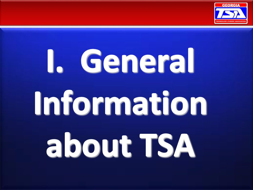I. General Information about TSA