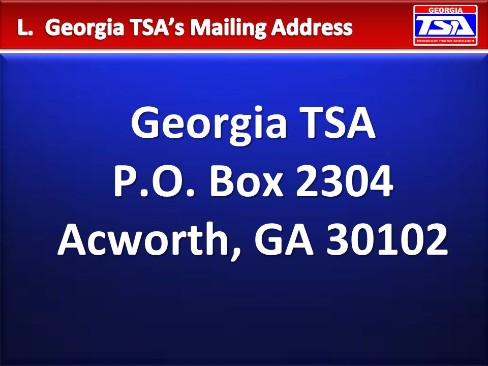 L. Georgia TSA's Mailing Address