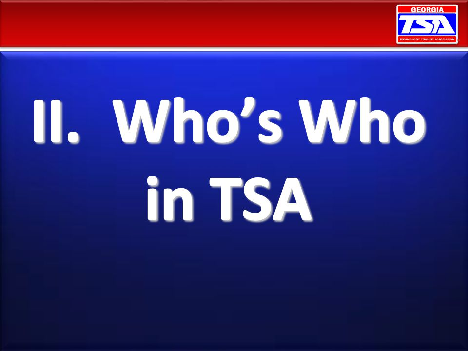 II. Who's Who in TSA
