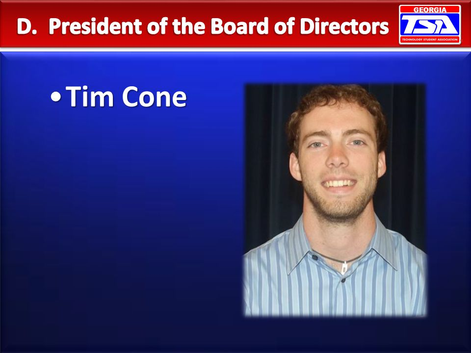 D. President of the Board of Directors