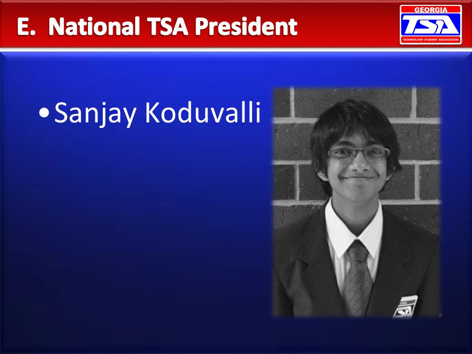 E. National TSA President