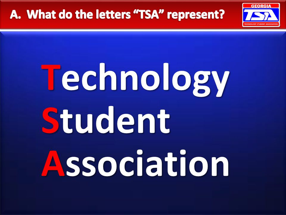A. What do the letters TSA represent