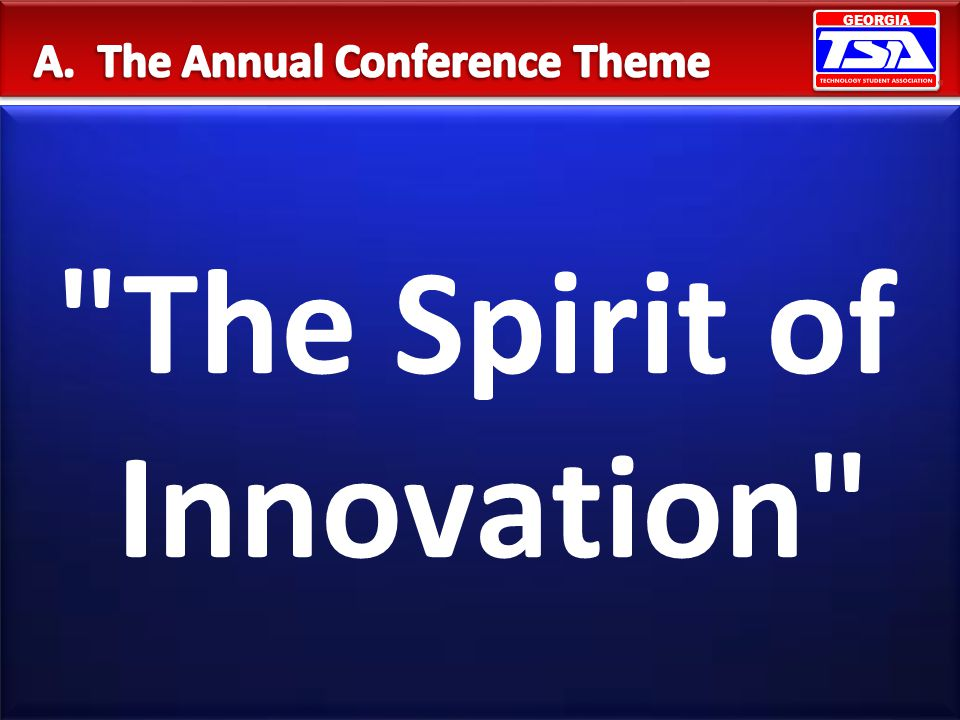 A. The Annual Conference Theme