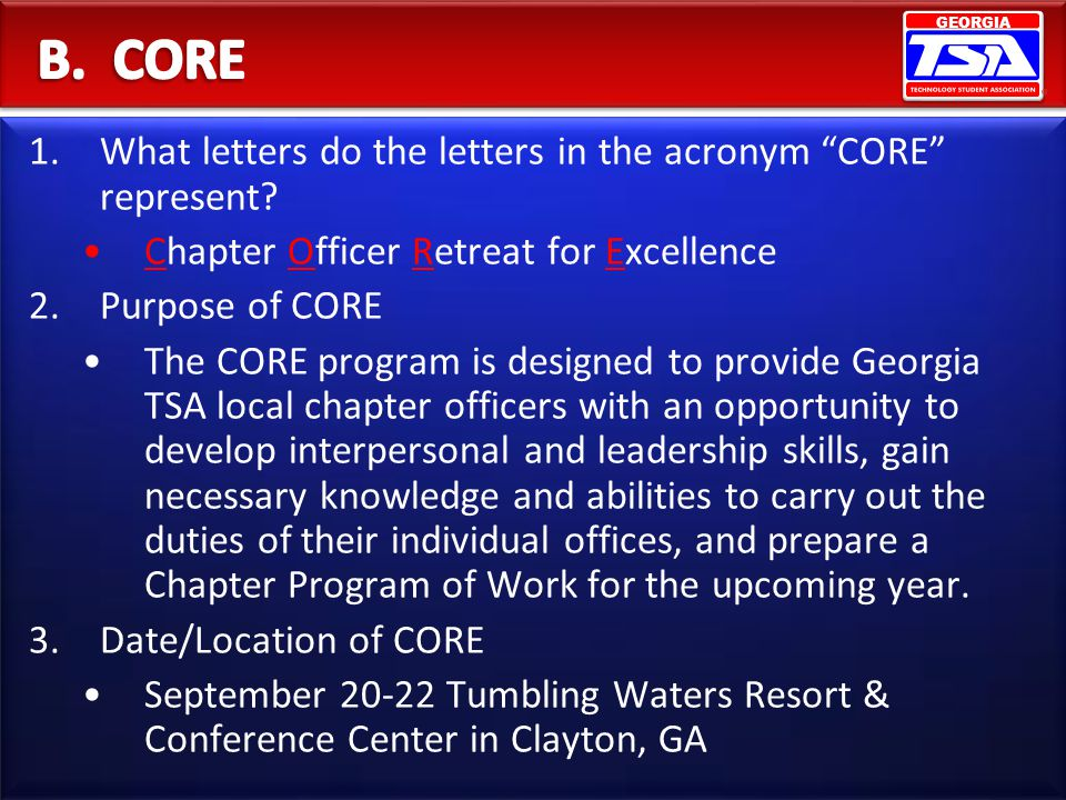 B. CORE What letters do the letters in the acronym CORE represent