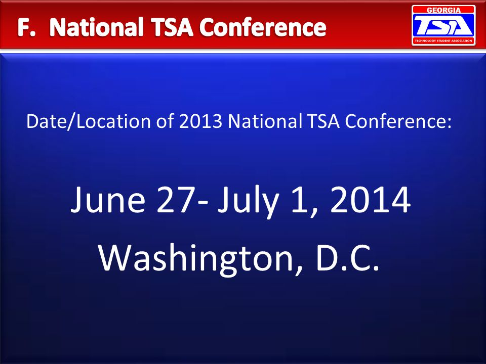 F. National TSA Conference