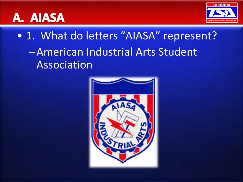 A. AIASA 1. What do letters AIASA represent