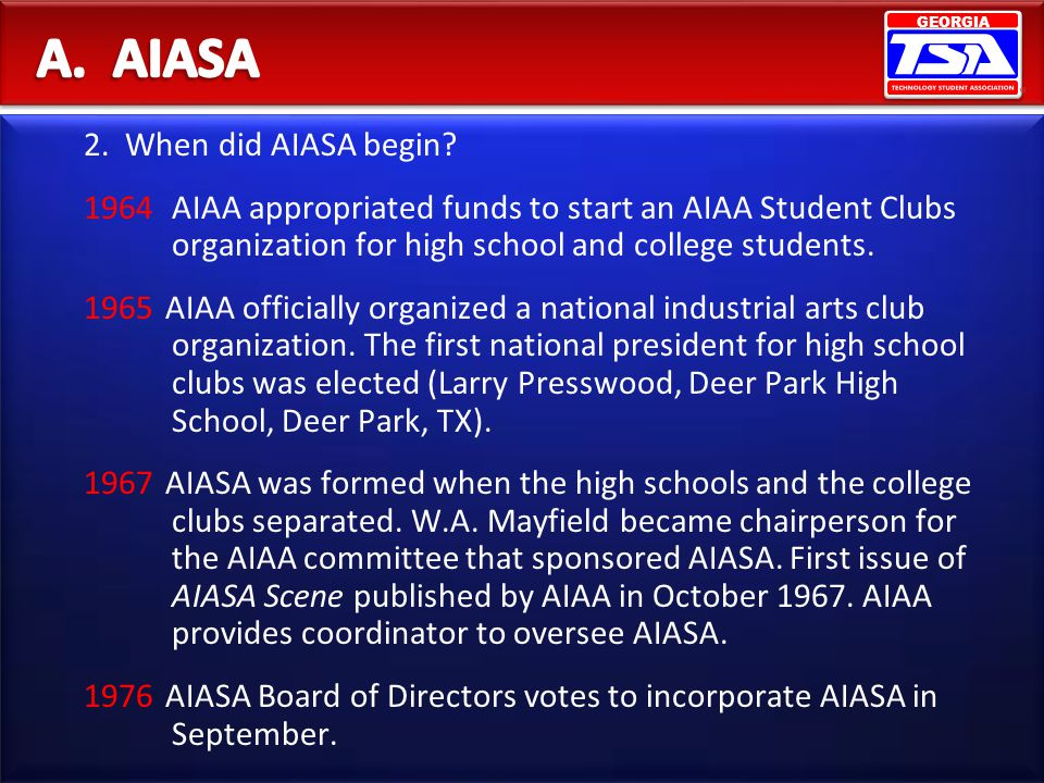 A. AIASA 2. When did AIASA begin
