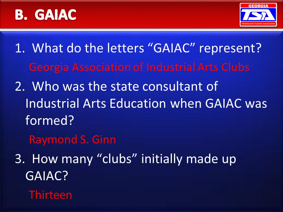 B. GAIAC 1. What do the letters GAIAC represent