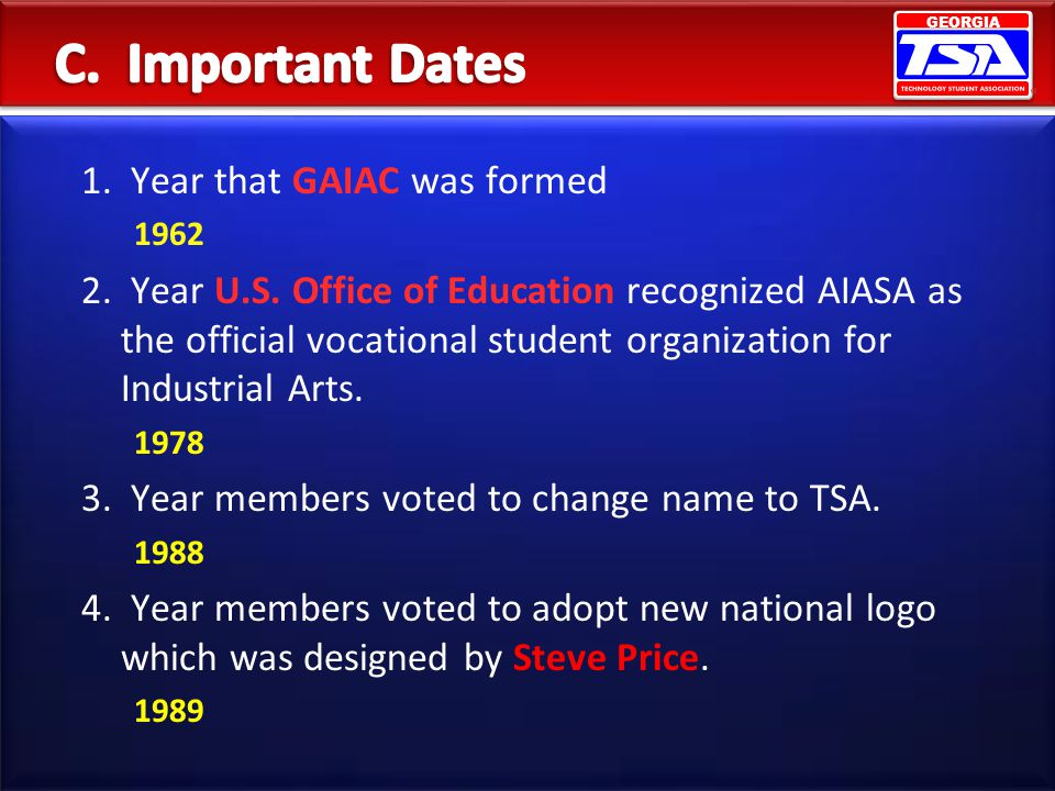 C. Important Dates 1. Year that GAIAC was formed