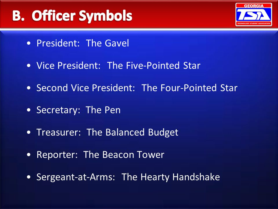 B. Officer Symbols President: The Gavel