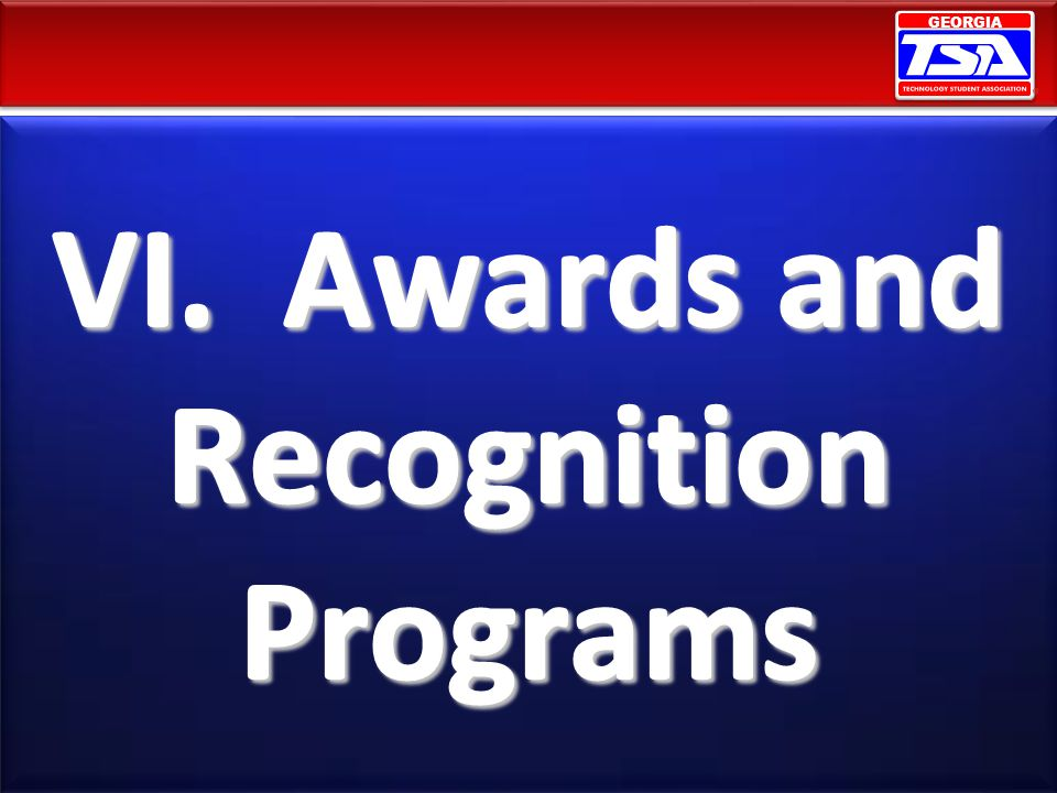 VI. Awards and Recognition Programs