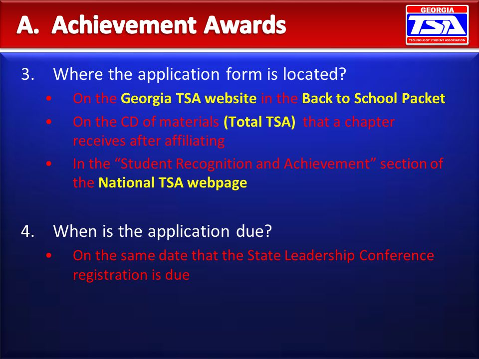 A. Achievement Awards Where the application form is located