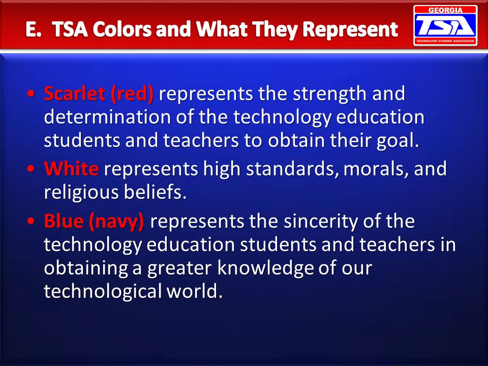 E. TSA Colors and What They Represent