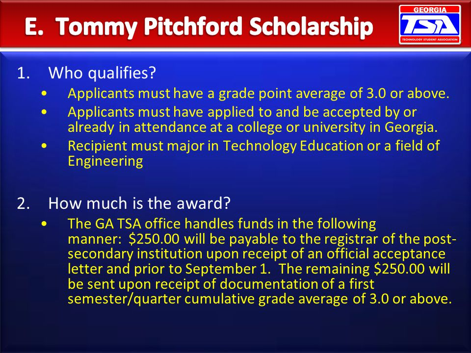 E. Tommy Pitchford Scholarship
