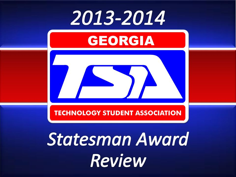 2013-2014 GEORGIA Statesman Award Review