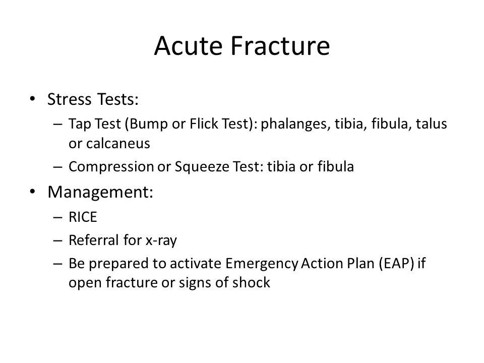 Acute Fracture Stress Tests: Management: