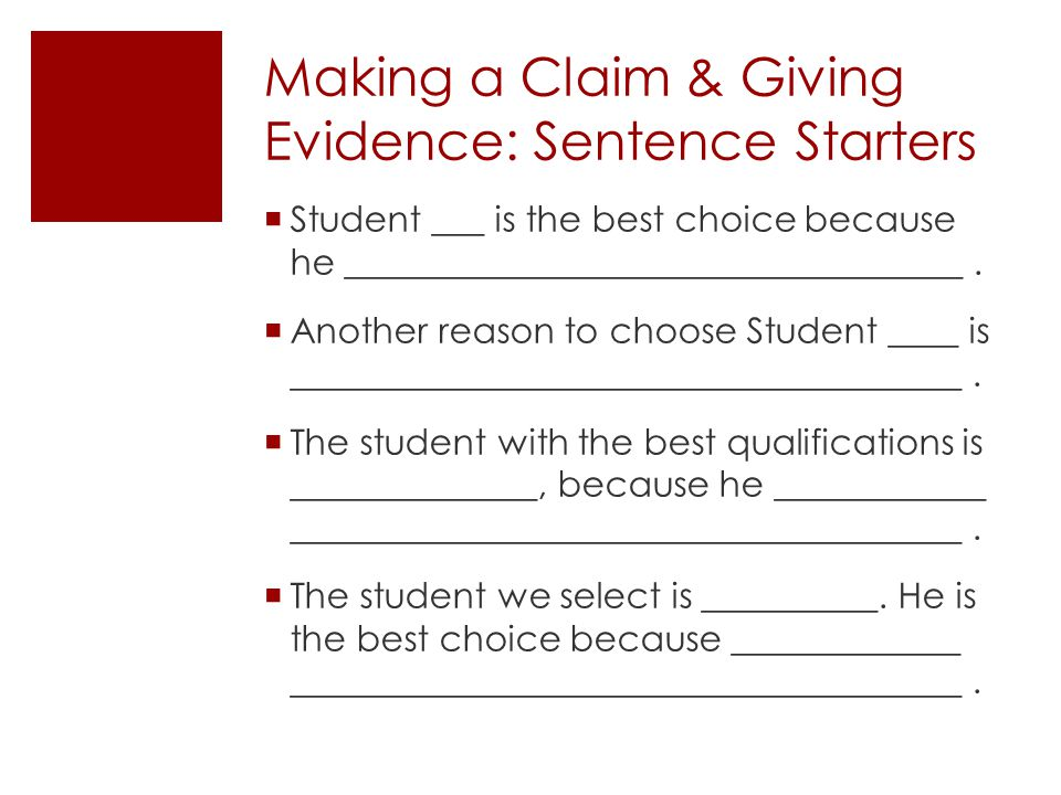 Making a Claim & Giving Evidence: Sentence Starters