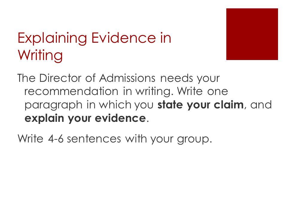 Explaining Evidence in Writing