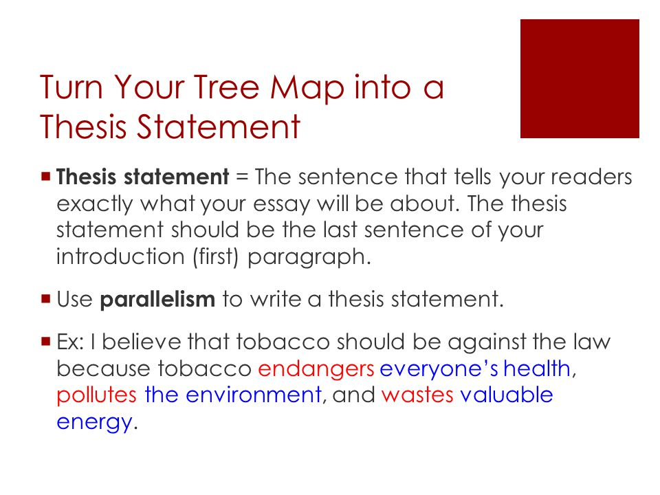 Turn Your Tree Map into a Thesis Statement