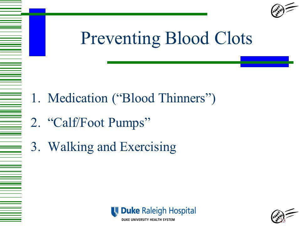 Preventing Blood Clots