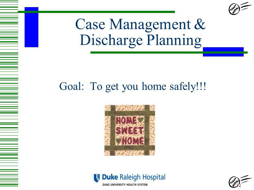Case Management & Discharge Planning