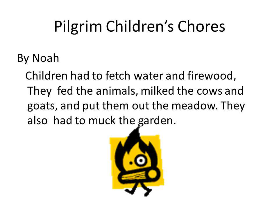 Pilgrim Children's Chores