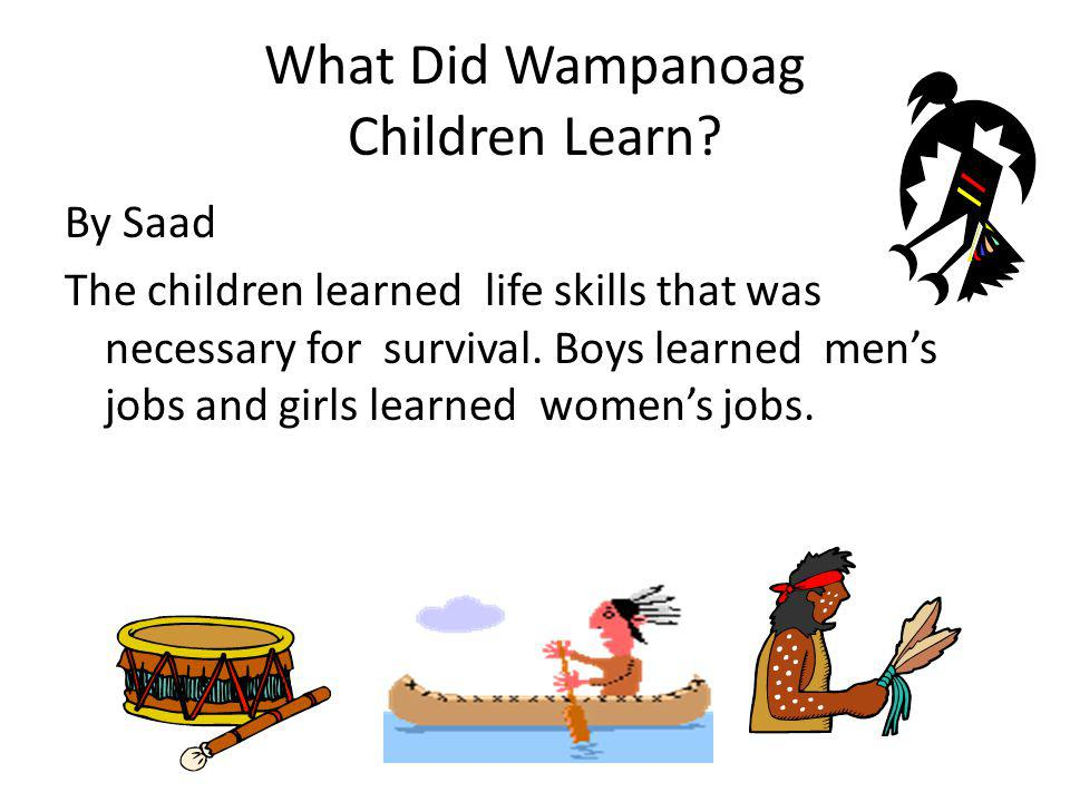 What Did Wampanoag Children Learn