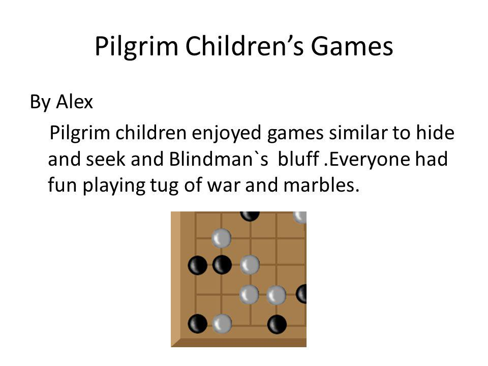 Pilgrim Children's Games